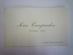 CARTE De VISITE  De  Jean  CAMPARDON  Instituteur Public  à  LANCON  (Hautes-Pyrénées)   - Cartes De Visite
