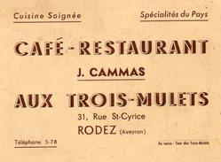 Carte De Visite....CAFE RESTAURANT   LES 3 MULETS  RODEZ   Voir 2 Scans - Advertising