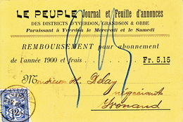 Le Peuple / Journal Et Feuille D'annonces. Districts Grandson, Orbe, Yverdon. Remboursement 29.V.1900 - 1882-1906 Coat Of Arms, Standing Helvetia & UPU