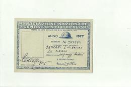 136643  VecchiA TESSERA Associazione Nazionale Combattenti E Reduci 1977 - Documenti Storici