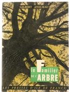 Scoutisme Le Familier De L'arbre Par Gilbert Anscieau Des Editions Presses D'Ile De France - Nature
