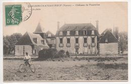 89.160/ ST AUBIN CHATEAU NEUF - Chateau De Fourolles - France