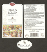 ITALIA - Etichetta Vino LAGREIN ROSATO TRENTINO Doc 1999 Cantina MEZZOCORONA Rosato Del TRENTINO-ALTO ADIGE - Vino Rosato