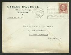 """Enveloppe Commerciale """" Garage D'AUDEGE """" à BORDEAUX 1942 / Flamme Flier / Pétain - Marcophilie (Lettres)"""