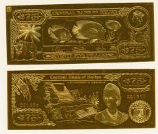 1984 // BELIZE //  75 $ // Gold Leaf 22 Carats // UNC - Belize