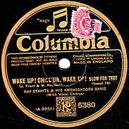 "78 T. 25 Cm - état TB - RAY STARITA & HIS AMBASSADORS BAND - WAKE UP ! CHILL""UN, WAKE UP ! - THE WEDDING OF THE PAINTED - 78 G - Dischi Per Fonografi"