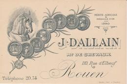 76 - ROUEN - J. Dallain Marchand De Chevaux 110 Rue D'Elbeuf (carte De Visite) - Rouen