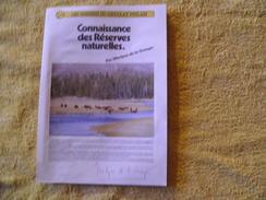 Dossiers Connaissances Chocolat Poulain, Connaissance Des Réserves Naturelles. - Poulain