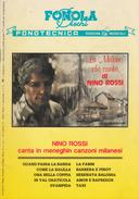 La Milano Che Canta Di Nino Rossi (cantautore Meneghino / 10 Canzoni Milanesi) / Edita Dalla Fonola Dischi - 1990 - Folk Music