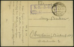 DP TÜRKEI 1918, Feldpost-Ansichtskarte Von NEUHAMMER Mit Soldatenbriefstempel Nach Oberstein, Pracht
