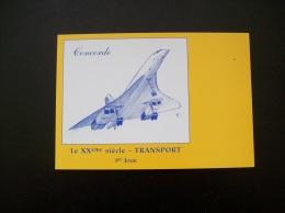Carte Postale: Le XXème Siècle-Transport-1er Jour -Concorde - 1946-....: Ere Moderne