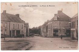 LA CHAPELLE AU RIBOUL - La Route De Mayenne - Autres Communes