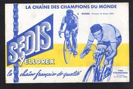 Buvard Publicitaire / Yellorex SEDIS La Chaine Des Champions Du Monde Courreurs Cyclistes Ockers Et Van Steenbergen - Sports