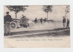 10 - TROYES / COURSE AUTOMOBILE PARIS-VIENNE Le 26 JUIN 1902 - Troyes