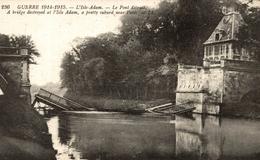 L ISLE ADAM LE PONT DETRUIT - L'Isle Adam