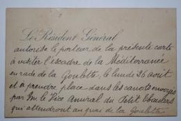 Rare Autorisation De Visite Manuscrite Pour Visiter L'escadre De La Mediterranée à Quai à Tunis Août 1889 - Transportation Tickets