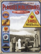 SHELL - LIVRE SUR PLAQUES PUBLICITAIRES  - Publicité  - 7 Scans - Advertising (Porcelain) Signs