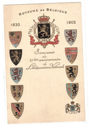 ROYAUME DE BELGIQUE - Souvenir Du 75e Anniversaire De L´ Indépendance Nationale - 1830-1905 - BLASONS - Belgique