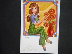 CPDM - VIVE SAINTE CATHERINE - Jeune Fille Avec Fleurs Dans Les Cheveus - Illustrateur GEMA - Santa Catalina