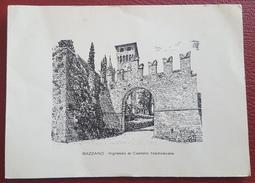 BAZZANO - BOLOGNA - VALSAMOGGIA - Ingresso Al Castello Medievale - Bologna