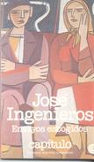 ENSAYOS ESCOGIDOS LIBRO AUTOR JOSE INGENIEROS CENTRO EDITOR DE AMERICA LATINA AÑO1981 117 PAGINAS - Classical