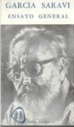 ENSAYO GENERAL LIBRO AUTOR GUSTAVO GARCIA SARAVI EDITORIAL PLUS ULTRA 107 PAGINAS AÑO 1980 FOTOGRAFIA DE PEDRO LUIS - Poesía