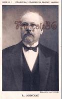 """Collection """" Courrier Du Centre"""" Limoges Hommes Politiques Portrait R.Poincaré - Politicians & Soldiers"""