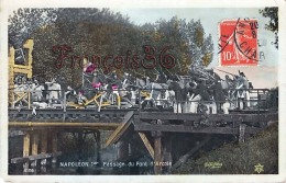 Napoléon 1er Bonaparte Passage Du Pont D'Arcole CP Illustrée - 2 SCANS - Historical Famous People