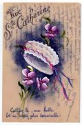 Carte Peinte Sur Celluloïd. Vive Ste Catherine Bonnet, Fleurs. (1215) - Sainte-Catherine