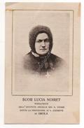SANTINO HOLY CARD - SUOR LUCIA NOIRET - ISTITUTO ANCELLE SACRO CUORE SAN GIUSEPPE IN IMOLA - CON PREGHIERA SUL RETRO - Images Religieuses