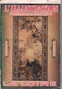 LA LOIRE 1927 Intéressante Revue De 220 Pages. Série L'Illustration économique Et Financière. 10 Scans. - 1900 - 1949