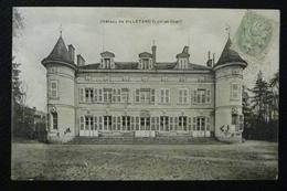 41, MAVES, CHATEAU DE VILLETARD, 1906 - Autres Communes