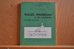 Rulles-Marbehan Et Les Alentours Au Cours Du Temps. Fernand Doucet .Musée Gaumais 1969. - Culture