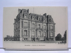10 - ROMILLY - CHATEAU DE BARBANTANE - DOS SIMPLE - TRES BEL ETAT - Romilly-sur-Seine