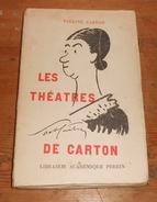 Les Théâtres De Carton. Pauline Carton. 1938. - Théâtre