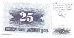 Billete Bosnia-Herzegovina. 25 Dinares 1992. (ref. 6-586) - Bosnia Y Herzegovina