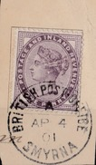 Queen Victoria British Post Office Abroad Smyrna 1d Lilac Postmarked April 4 1901 On Piece Good Postmark