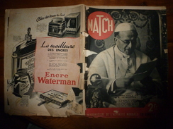 1939 MATCH:Mein Kampf Par Adolf Hitler;Guerre Civile Espagne(Barcelone,Tarragone;Franco;Vatican;Les Artistes CASADESUS - Magazines & Papers
