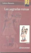 LAS SAGRADAS RUINAS LIBRO AUTORA LETICIA MANAUTA DE LOS CUATRO VIENTOS EDITORIAL 80 PAGINAS PRIMERA EDICION - Poesía