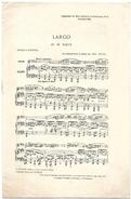 D 200  Partition De Largo En Mi Majeur De Haendel Novembre 1905 - Instruments à Clavier