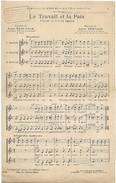 D 201  Partition Le Travail Et La Paix De L. Trautner Et J. Bertain - Choral