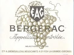 1 Etiquette Ancienne De VIN BERGERAC - ETS A.GRENOUILLEAU, NEGOCIANTS A STE FOY LA GRANDE - Bergerac