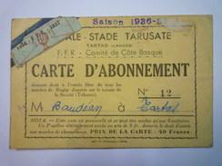 RUGBY  -  TARTAS  LANDES  :  CARTE D'ABONNEMENT  1936 - 1937   XXX - Rugby