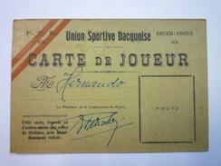 RUGBY  -  UNION SPORTIVE DACQUOISE  :  CARTE De JOUEUR  1932 - 1933   XXX - Rugby