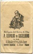 AR 50 - RELIQUIA DEL SERVO DI DIO PADRE LEOPOLDO DA CASTELNUIOVO - Religione & Esoterismo
