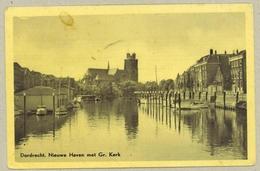 Dordrecht *** Nieuwe Haven Met Gr. Kerk - 1953 - Dordrecht