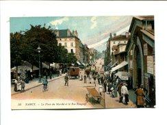 CP   -  NANCY     (54)  PLACE DU MARCHE ET RUE RAUGRAFF - Nancy