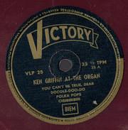 Ken Griffin At The Organ Disque Rouge 33 Tours Victory (années 1950/60) - 78 G - Dischi Per Fonografi