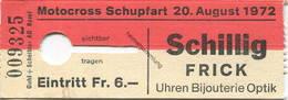 Schweiz - Motocross Schupfart 1972 - Eintrittskarte - Tickets D'entrée