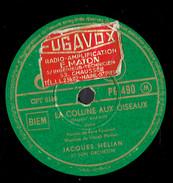 Jacques Hélian Et Son Orchestre La Colline Aux Oiseaux Rose De Chine 78 Tours Pathé (1952) - 78 T - Disques Pour Gramophone